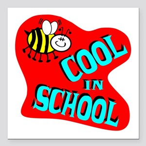 """Bee Cool In School Square Car Magnet 3"""" x 3"""""""