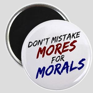 Mores vs Morals Magnet