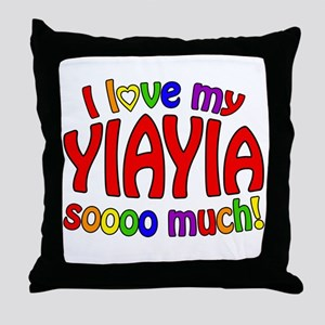 I love my YIAYIA soooo much! Throw Pillow