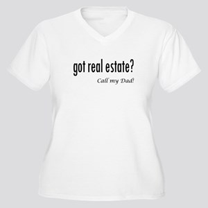 got real estate? Dad Plus Size T-Shirt