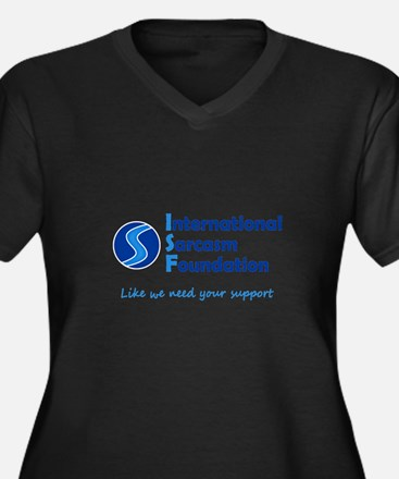 International Sarcasm Foundation Plus Size T-Shirt