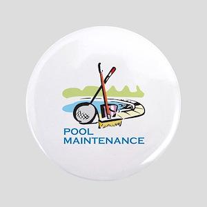 "POOL MAINTENANCE 3.5"" Button"