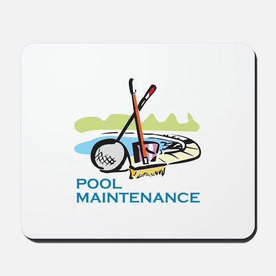 POOL MAINTENANCE Mousepad