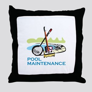 POOL MAINTENANCE Throw Pillow