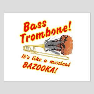 Bass Trombone Musical Bazooka Posters
