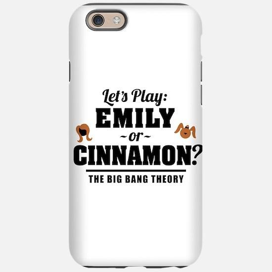 Emily Or Cinnamon Big Bang Theory iPhone 6 Tough C