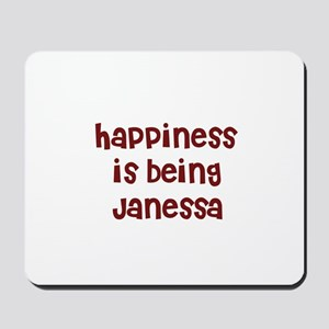 happiness is being Janessa Mousepad