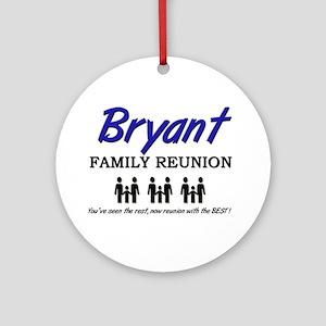 Bryant Family Reunion Ornament (Round)