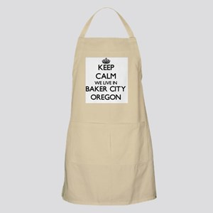 Keep calm we live in Baker City Oregon Apron