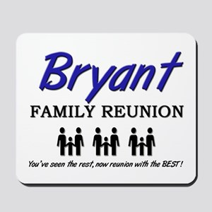 Bryant Family Reunion Mousepad
