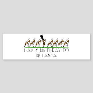 Happy Birthday Breanna (ants) Bumper Sticker