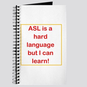 ASL is hard, but... Journal