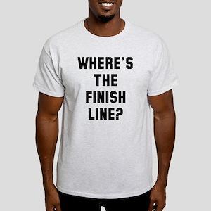 Where's the finish line Light T-Shirt