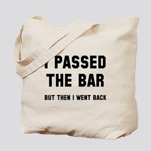 I passed the bar Tote Bag