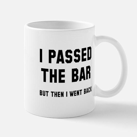 I passed the bar Mug