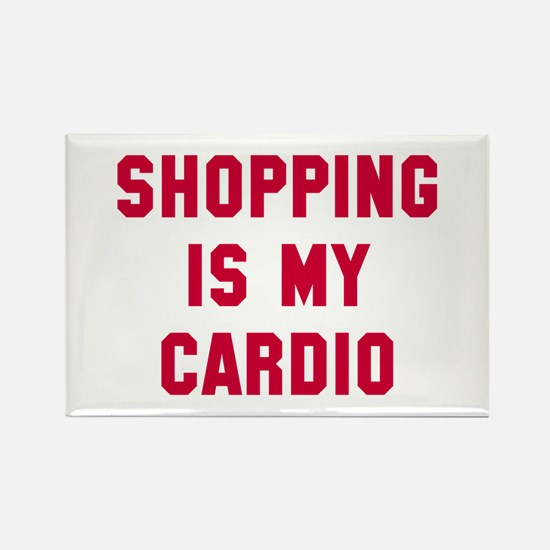 Shopping is my cardio Rectangle Magnet