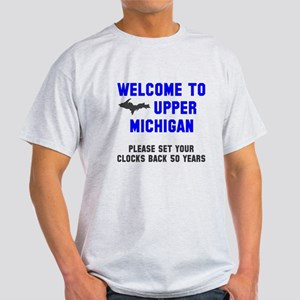 Welcome to Upper Michigan Light T-Shirt