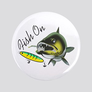 "FISH ON 3.5"" Button"