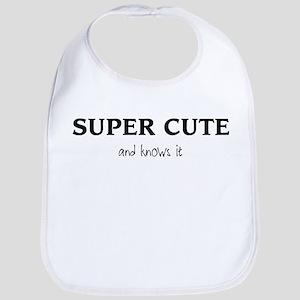 SUPER CUTE and knows it Bib