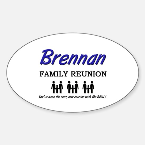 Brennan Family Reunion Oval Decal