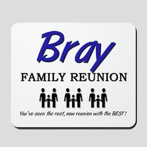 Bray Family Reunion Mousepad