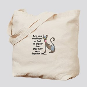 CATS WERE WORSHIPPED Tote Bag