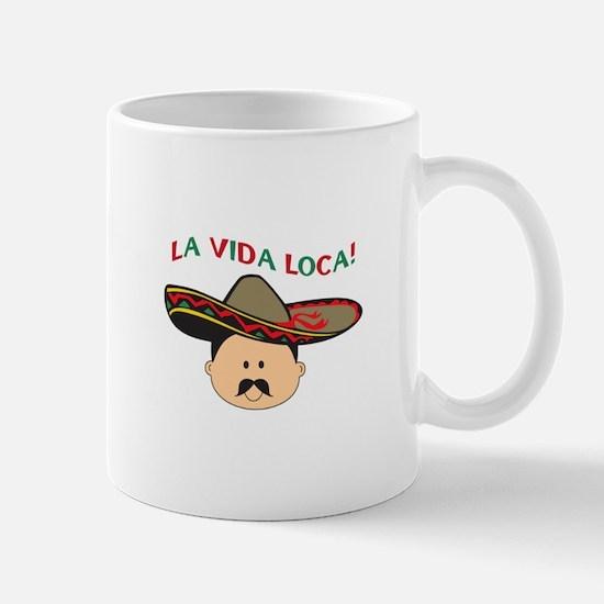LA VIDA LOCA THE CRAZY LIFE Mugs