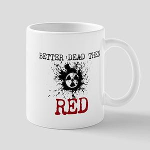 better dead then red Mugs