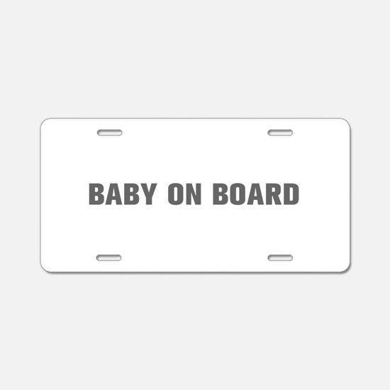 Baby on Board-Akz gray Aluminum License Plate