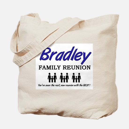 Bradley Family Reunion Tote Bag