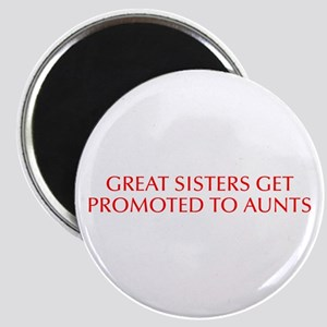 Great sisters get promoted to aunts-Opt red Magnet
