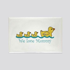 WE LOVE MOMMY Magnets