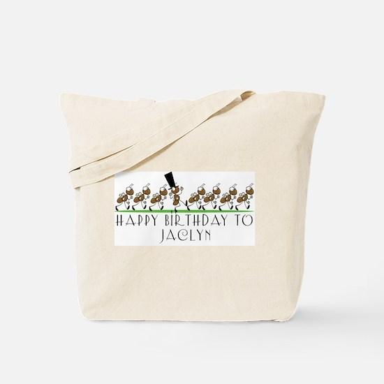 Happy Birthday Jaclyn (ants) Tote Bag