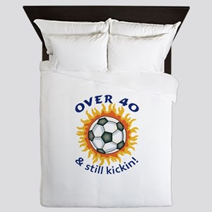 OVER FORTY AND STILL KICKIN Queen Duvet