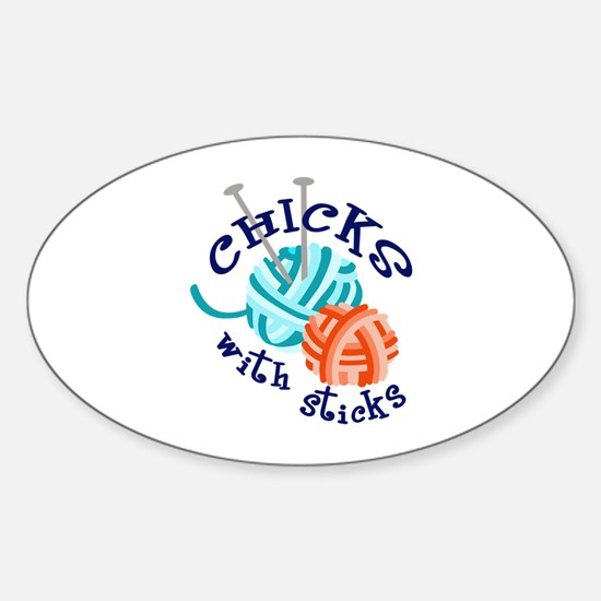 CHICKS WITH STICKS Decal