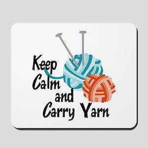 KEEP CALM AND CARRY YARN Mousepad