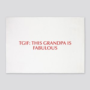 TGIF This Grandpa is Fabulous-Opt red 5'x7'Area Ru
