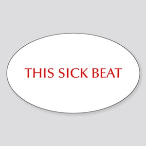 This sick beat-Opt red Sticker