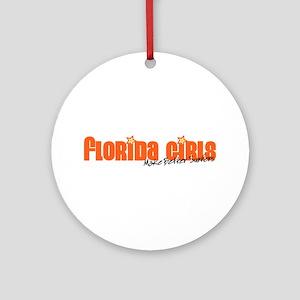 Florida Girls Make Better Surfers Ornament (Round)