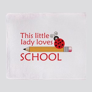 THIS LITTLE LADY LOVES SCHOOL Throw Blanket