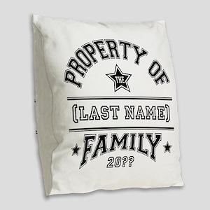 Family Property Burlap Throw Pillow