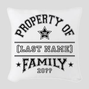 Family Property Woven Throw Pillow