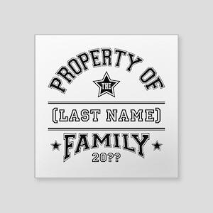 "Family Property Square Sticker 3"" x 3"""
