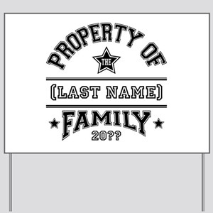 Family Property Yard Sign