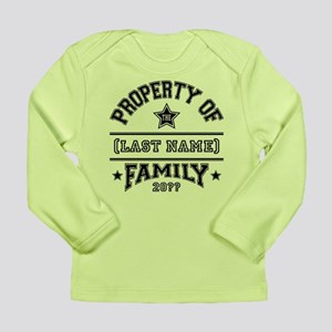 Family Property Long Sleeve Infant T-Shirt