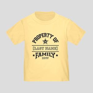 Family Property Toddler T-Shirt