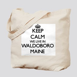 Keep calm we live in Waldoboro Maine Tote Bag