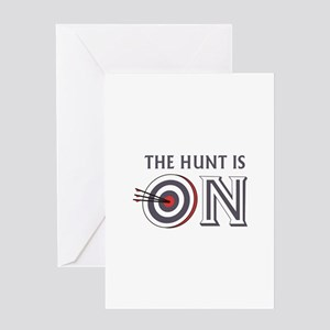THE HUNT IS ON Greeting Cards