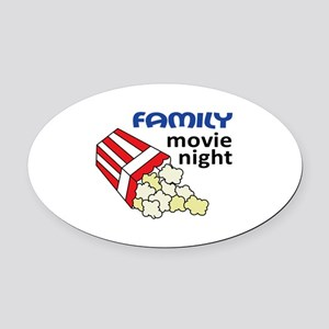 FAMILY MOVIE NIGHT Oval Car Magnet