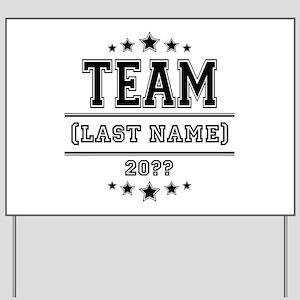 Team Family Yard Sign